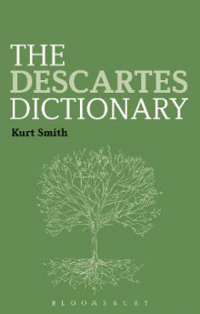 The Descartes Dictionary av Kurt Smith (Heftet)