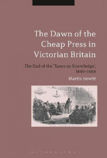 The Dawn of the Cheap Press in Victorian Britain av Martin Hewitt (Innbundet)