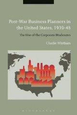 Omslag - Post-War Business Planners in the United States, 1939-48