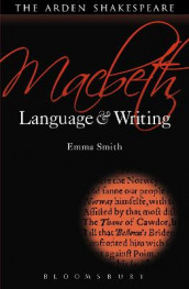 Macbeth: Language and Writing av Dr. Emma Smith (Innbundet)