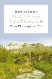Plato and Nietzsche av Mark Anderson (Innbundet)
