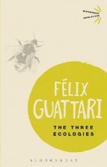 The Three Ecologies av Felix Guattari (Heftet)