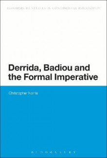 Derrida, Badiou and the Formal Imperative av Christopher Norris (Heftet)