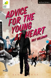 Advice for the Young at Heart av Roy Williams (Heftet)
