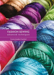 Fashion Sewing: Advanced Techniques av Connie Amaden-Crawford (Heftet)