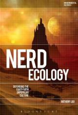 Omslag - Nerd Ecology: Defending the Earth with Unpopular Culture