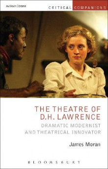 The Theatre of D.H. Lawrence av James Moran (Heftet)