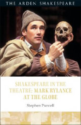 Omslag - Shakespeare in the Theatre Mark Rylance at the Globe
