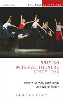 British Musical Theatre since 1950 av Robert Gordon, Olaf Jubin og Millie Taylor (Innbundet)