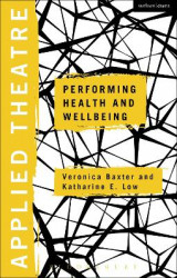Omslag - Applied Theatre: Performing Health and Wellbeing