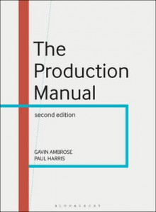 The Production Manual av Gavin Ambrose og Paul Harris (Heftet)
