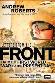 Letters from the Front av Andrew Roberts og The Imperial War Museum (Heftet)