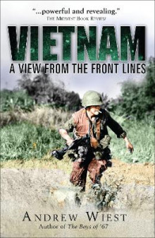 Vietnam: A View from the Front Lines av Andrew Wiest (Heftet)