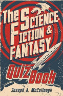 The Science-Fiction and Fantasy Quiz Book