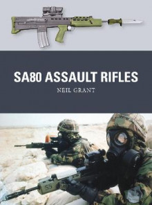 SA80 Assault Rifles av Neil Grant (Heftet)