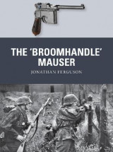 Omslag - The `Broomhandle' Mauser