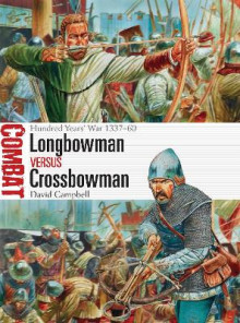 Longbowman vs Crossbowman av David Campbell (Heftet)