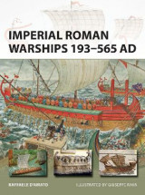 Omslag - Imperial Roman Warships 193-565 AD