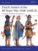 Omslag - Dutch Armies of the 80 Years' War 1568-1648 2