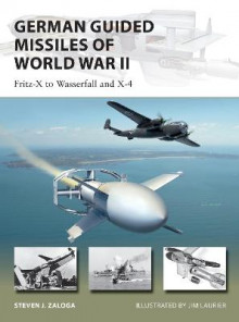 German Guided Missiles of World War II av Steven J. Zaloga (Heftet)
