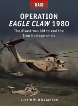 Omslag - Operation Eagle Claw 1980
