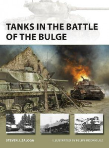 Tanks in the Battle of the Bulge av Steven J. Zaloga (Heftet)