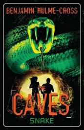The Caves: Snake av Benjamin Hulme-Cross (Heftet)