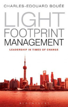Light Footprint Management av Charles-Edouard Bouee (Heftet)