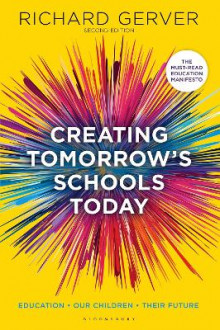 Creating Tomorrow's Schools Today av Richard Gerver (Heftet)