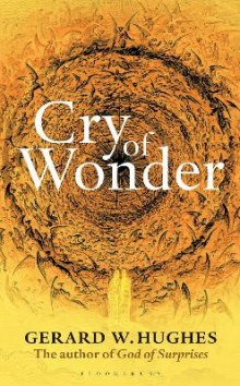 Cry of Wonder av Gerard W. Hughes (Heftet)