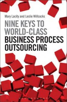 Nine Keys to World-Class Business Process Outsourcing av Leslie Willcocks og Mary C. Lacity (Innbundet)