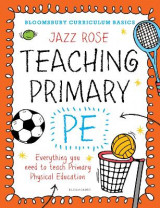 Omslag - Bloomsbury Curriculum Basics: Teaching Primary PE