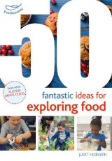 Omslag - 50 Fantastic Ideas for Exploring Food