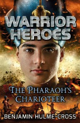 Omslag - Warrior Heroes: The Pharaoh's Charioteer