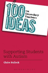 Omslag - 100 Ideas for Secondary Teachers: Supporting Students with Autism