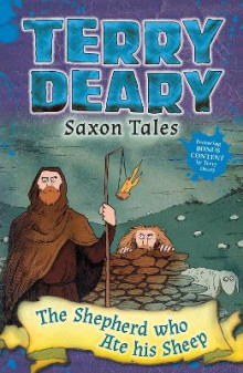 Saxon Tales: The Shepherd Who Ate His Sheep av Terry Deary (Heftet)