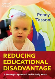 Reducing Educational Disadvantage av Penny Tassoni (Heftet)
