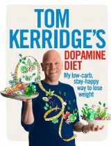Omslag - Tom Kerridge's Dopamine Diet