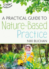 Omslag - A Practical Guide to Nature-Based Practice