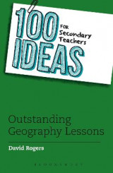 Omslag - 100 Ideas for Secondary Teachers: Outstanding Geography Lessons