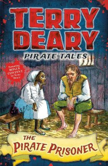 Pirate Tales: The Pirate Prisoner av Terry Deary (Heftet)