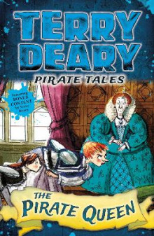 Pirate Tales: The Pirate Queen av Terry Deary (Heftet)