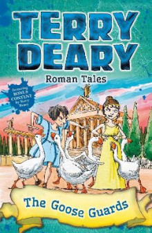Roman Tales: The Goose Guards av Terry Deary (Heftet)