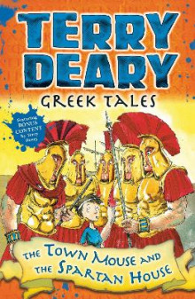 Greek Tales: The Town Mouse and the Spartan House av Terry Deary (Heftet)
