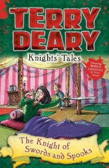 Knights' Tales: The Knight of Swords and Spooks av Terry Deary (Heftet)
