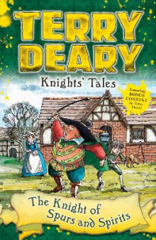Knights' Tales: The Knight of Spurs and Spirits av Terry Deary (Heftet)