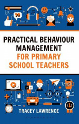 Omslag - Practical Behaviour Management for Primary School Teachers