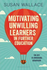 Omslag - Motivating Unwilling Learners in Further Education