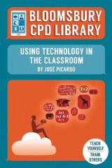 Omslag - Bloomsbury CPD Library: Using Technology in the Classroom