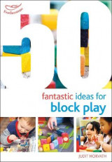 Omslag - 50 Fantastic Ideas for Block Play